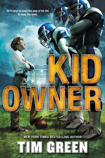 Kid Owner  Tim Green  Hardcover