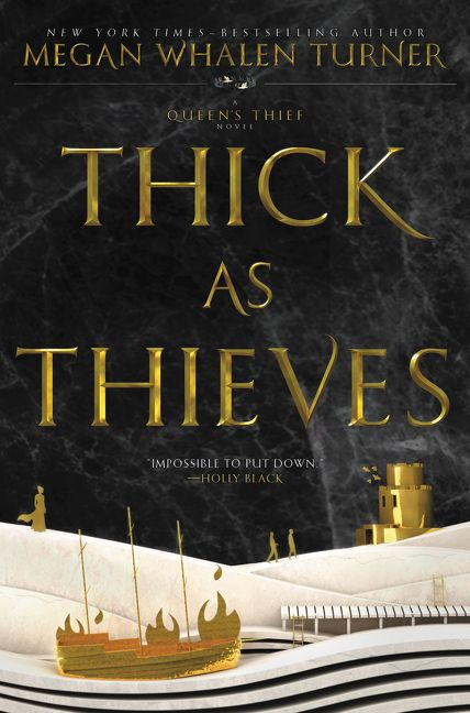 Thick as Thieves  Megan Whalen Turner  Hardcover