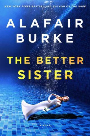 Image result for the better sister alafair burke