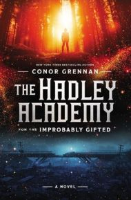 The Hadley Academy for the Improbably Gifted :HarperCollins Australia