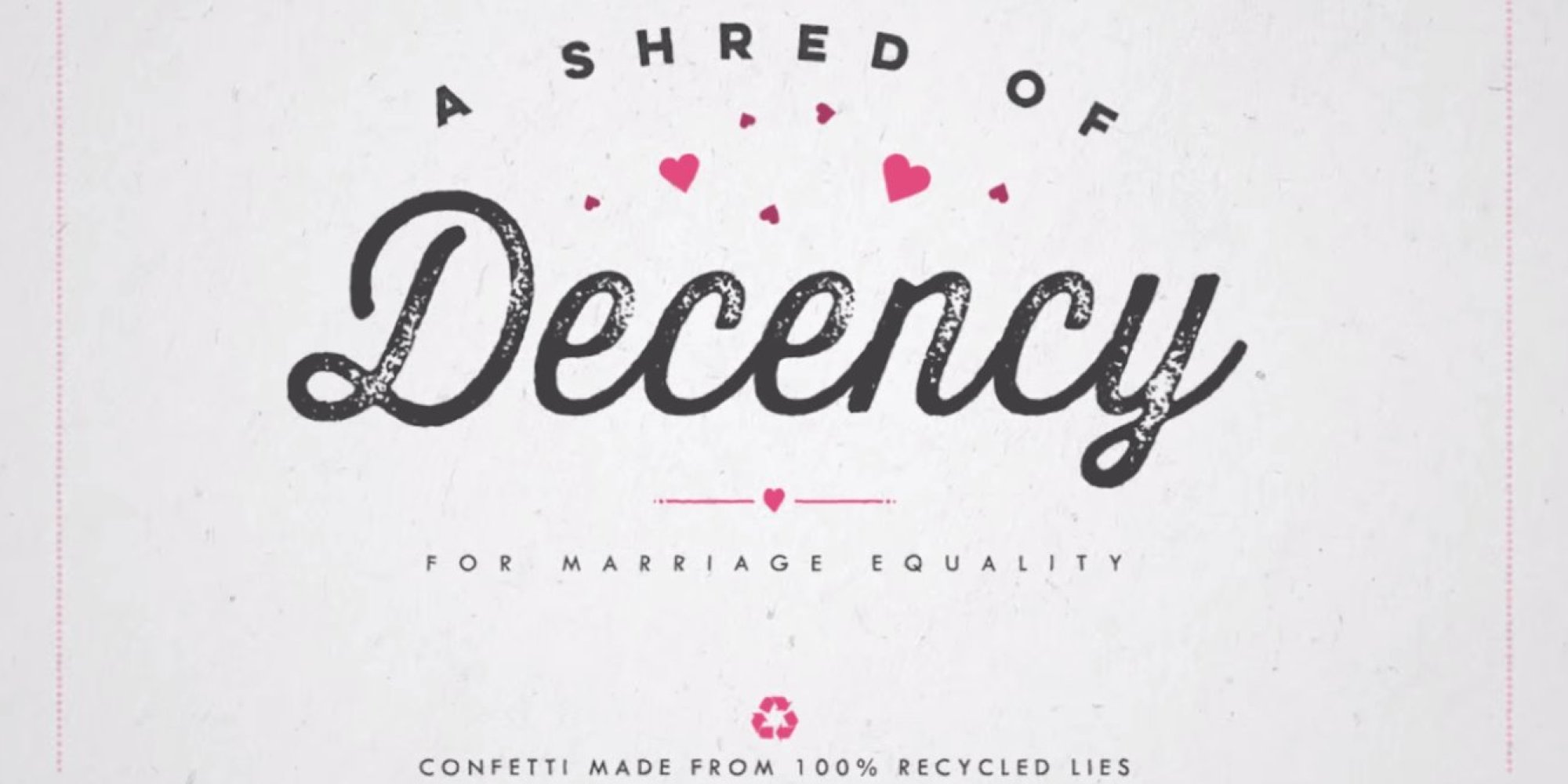 'Shred Of Decency' Campaign Turns Anti-Gay Pamphlets Into