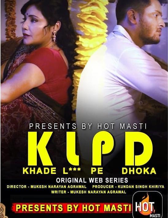 KLPD-Khade-L-Pe-Dhoka-2020-S01-E01-Hindi-Hot-Masti-Web-Series-720p-HDRip-195-MB-Download