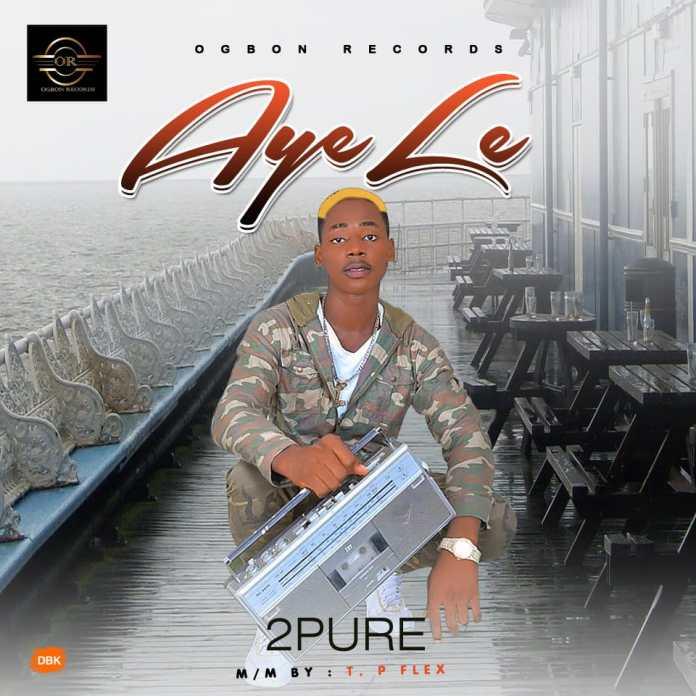 [Music]: 2Pure – Ayele Mp3 Download