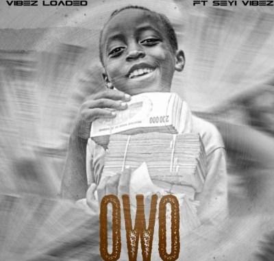 Seyi vibez – Owo Mp3 Download
