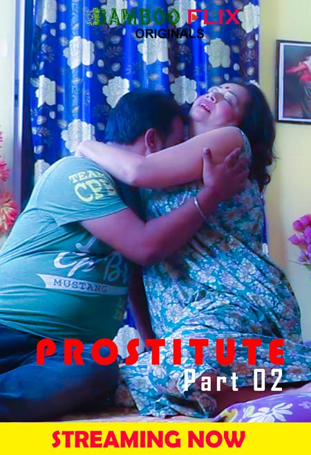 Prostitute 2020 BambooFlix Bengali S01E02 Web Series 720p HDRip 130MB Download