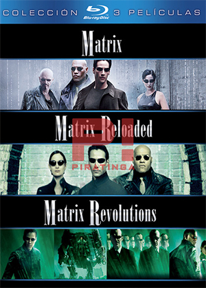 Matrix Trilogía (1999-2003) REMASTERED [BDRemux] [1080p] [Latino – Inglés]
