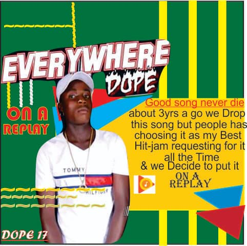 Mp3 Download: Dope17 – Everywhere Dope