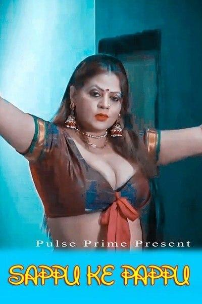 18+Sappu ke Pappu 2020 Hindi S01E01 PulsePrime Web Series 720p HDRip 200MB Watch Online