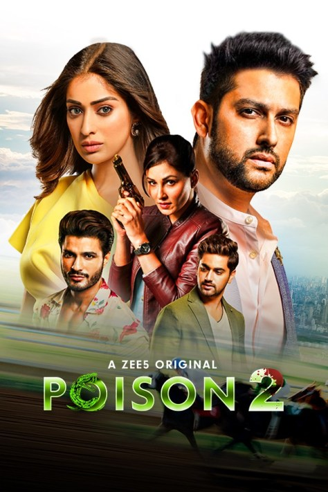 Poison 2020 S02 Hindi Complete Zee5 Web Series 720p HDRip 2.1GB