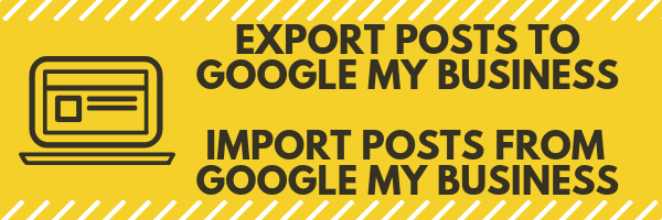 Import/Export posts from Google My Business