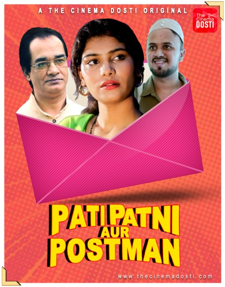 18+ Pati Patni Aur Postman 2020 CinemaDosti Originals Hindi Short Film 720p HDRip 200MB Watch Online