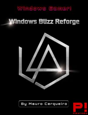 Windows Blizz Reforge [x86-x64 Bits]