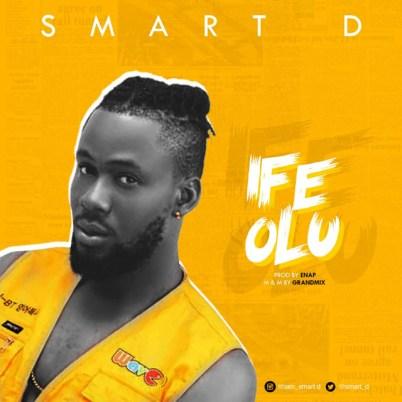 Smart D - Ife Olu