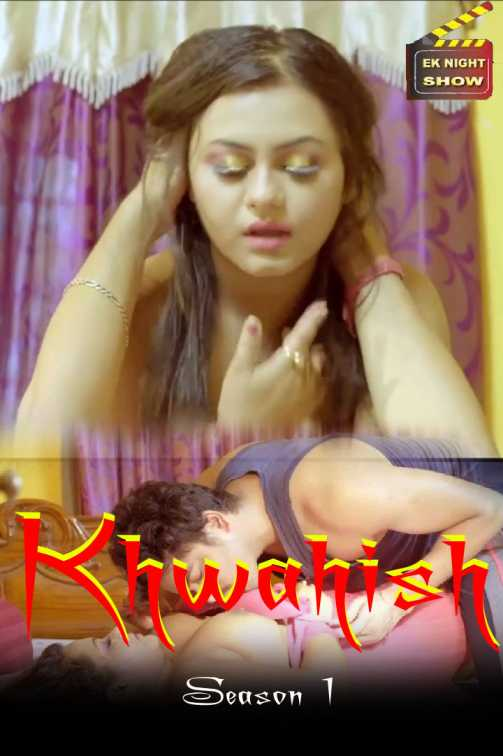 18+Khwahish 2020 S01EP03 Hindi Eknightshow Originals Web Series 720p HDRip 180MB Watch Online