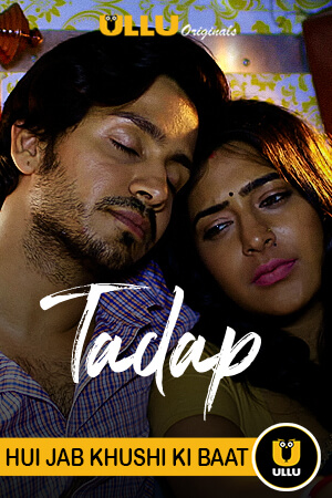 18+ Tadap 3 2021 Bengali Dubbed Full Hot Movie 720p HDRip 700MB Download