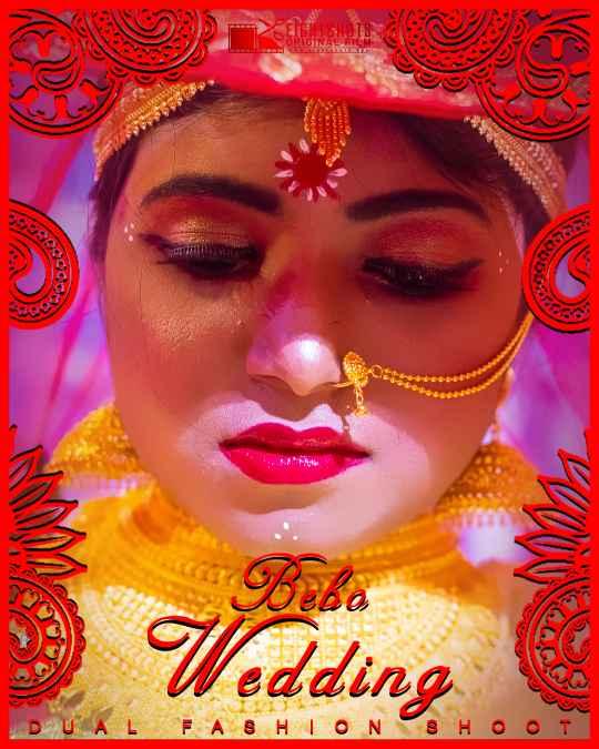 Bebo Wedding 2020 EightShots Originals Hindi Video 720p HDRip 140MB Download