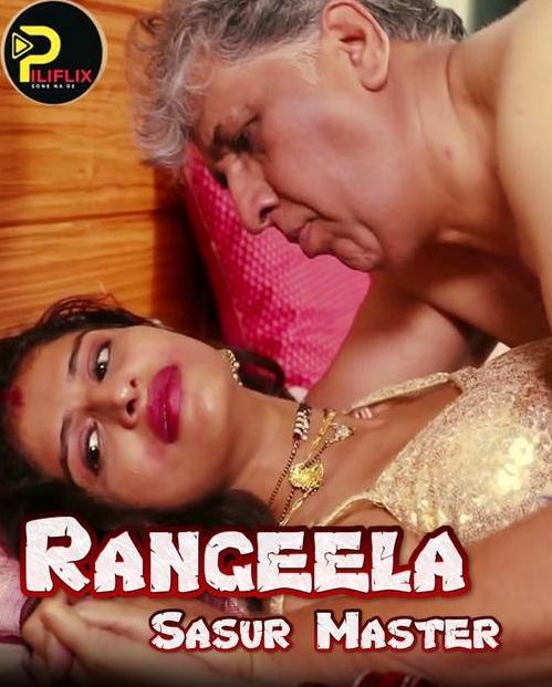 18+ Rangeela Sasur Master 2020 S01E01 PiliFlix Original Hindi Web Series 720p HDRip 100MB Download