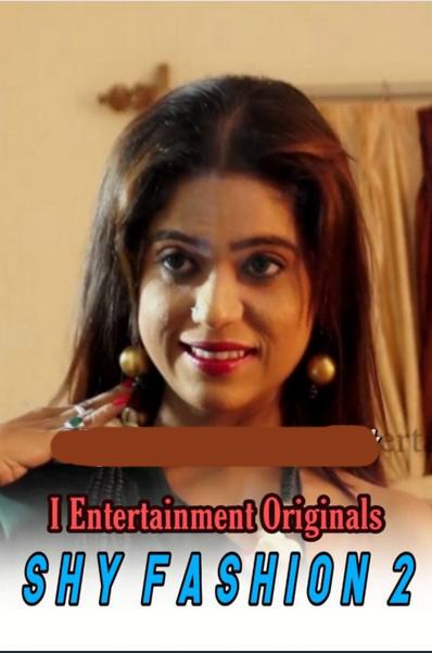 Shy-Fashion-2-2020-i-Entertainment-Originals-Hindi-Video-720p-HDRip-100-MB-Download