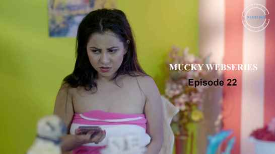 Mucky-2020-S01-E22-Hindi-Flizmovies-Web-Series-720p-HDRip-225-MB-Download