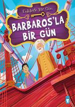 Barbaros'la Bir Gün