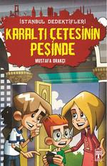 İstanbul Dedektifleri - Karaltı Çetesinin Peşinde