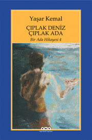 Bir Ada Hikayesi 4 - Çıplak Deniz Çıplak Ada