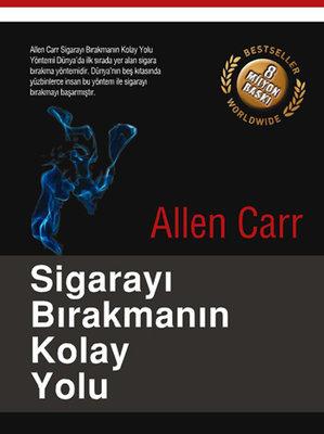 Sigarayı Bırakmanın Kolay Yolu - Allen Carr - E-Kitap - Pdf İndir