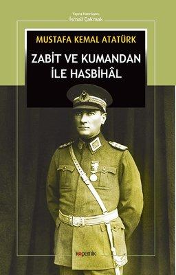 Zabit ve Kumandan İle Hasbihal , Mustafa Kemal Atatürk - Fiyatı & Satın Al   idefix