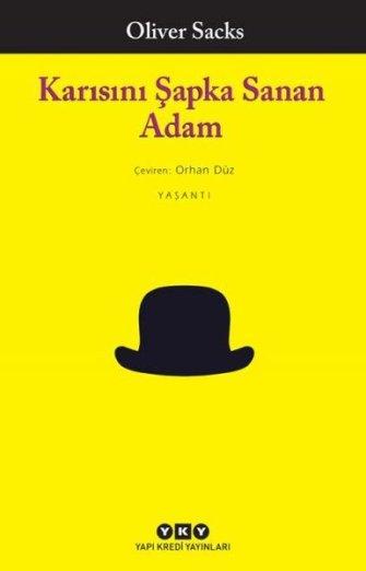 Karısını Şapka Sanan Adam , Oliver Sacks - Fiyatı & Satın Al | idefix