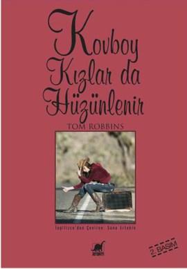 Kovboy Kızlar da Hüzünlenir ~ Tom Robbins ile ilgili görsel sonucu