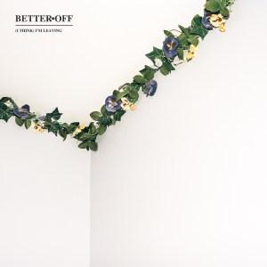 betteroff