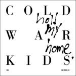 1 - cold war kids