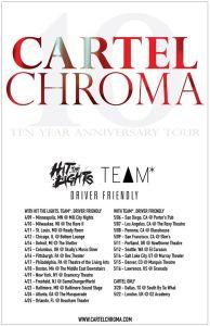 cartel chroma 10 yr anniversary