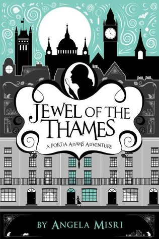 Jewel of the Thames by Angela Misri