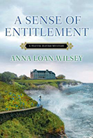 A Sense of Entitlement (Hattie Davish Mystery #3) by Anna Loan-Wilsey