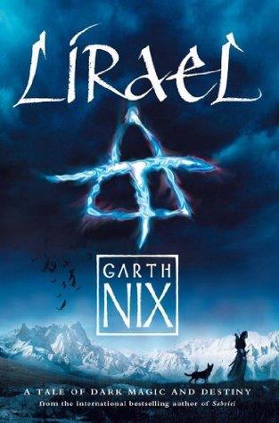 Lirael (Old Kingdom #2) by Garth Nix