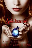 The Awakening (Darkest Powers #2) by Kelley Armstrong