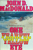 One Fearful Yellow Eye (Travis McGee #8) by John D. MacDonald