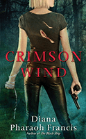 Crimson Wind (Horngate Witches #2) by Diana Pharaoh Francis