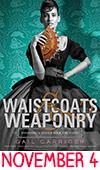 November 4: Waistcoats & Weaponry