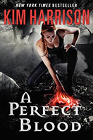 A Perfect Blood (The Hollows #10) by Kim Harrison
