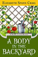 A Body in the Backyard (A Myrtle Clover Mystery #4) by Elizabeth Spann Craig