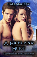A Highland Heist (Contemporary Highland Romance #3) by Cali MacKay