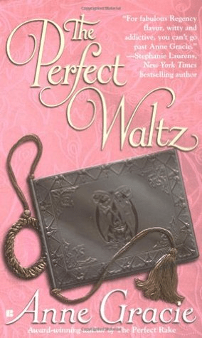 The Perfect Waltz (The Merridew Sisters #2) by Anne Gracie
