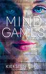 Mind Games by Kiersten White