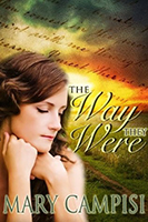 The Way They Were (That Second Chance #2) by Mary Campisi