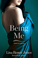 Being Me (Inside Out #2) by Lisa Renee Jones