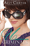 Uncommon Criminals (Heist Society #2) by Ally Carter