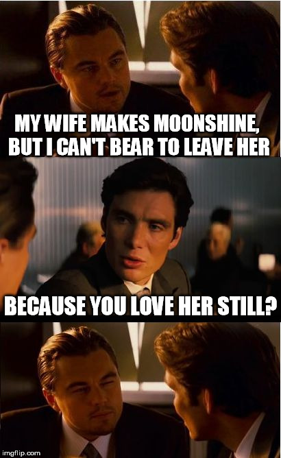 Wife Her Meme : Inception, Imgflip