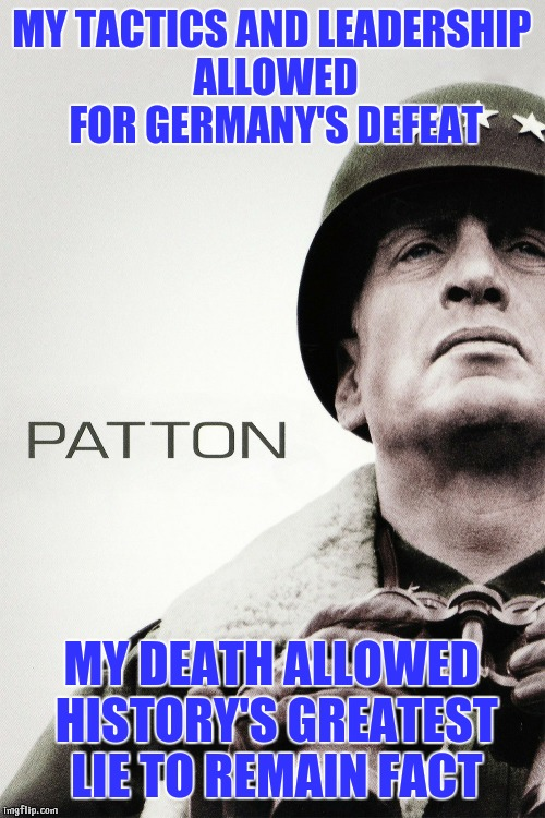 True Patton Imgflip